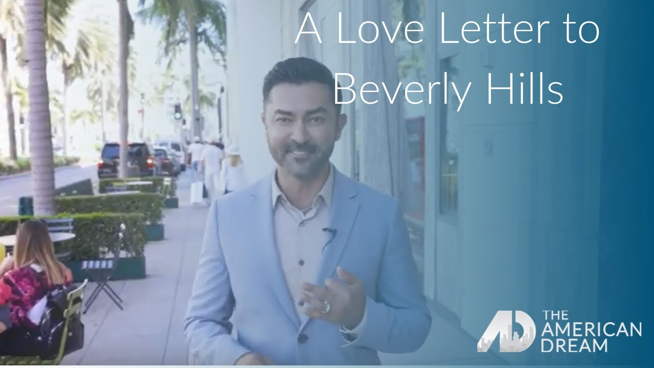 A Love Letter to Beverly Hills – Yawar Charlie – The American Dream – Los Angeles