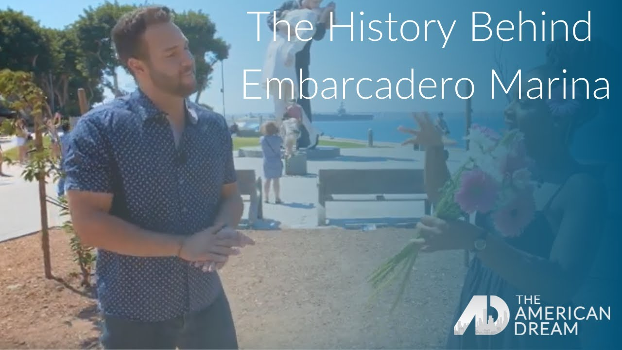 The History Behind Embarcadero Marina – Alex Garcia – The American Dream – San Diego
