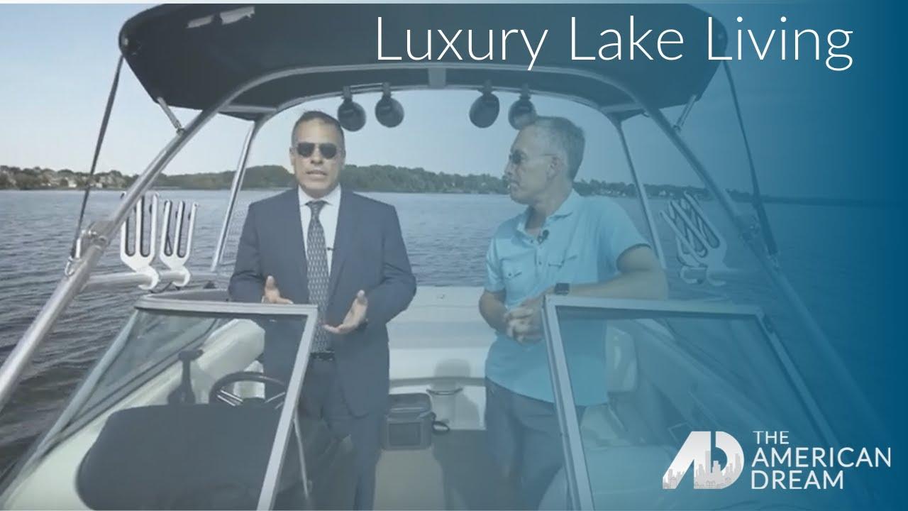 Luxury Lake Living – Bernie Gallerani – The American Dream – Nashville